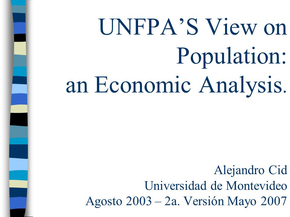 UNFPAS View on Population: an Economic Analysis.