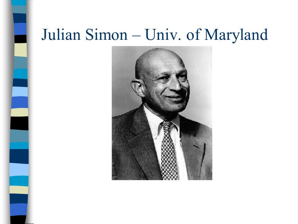 Julian Simon – Univ. of Maryland