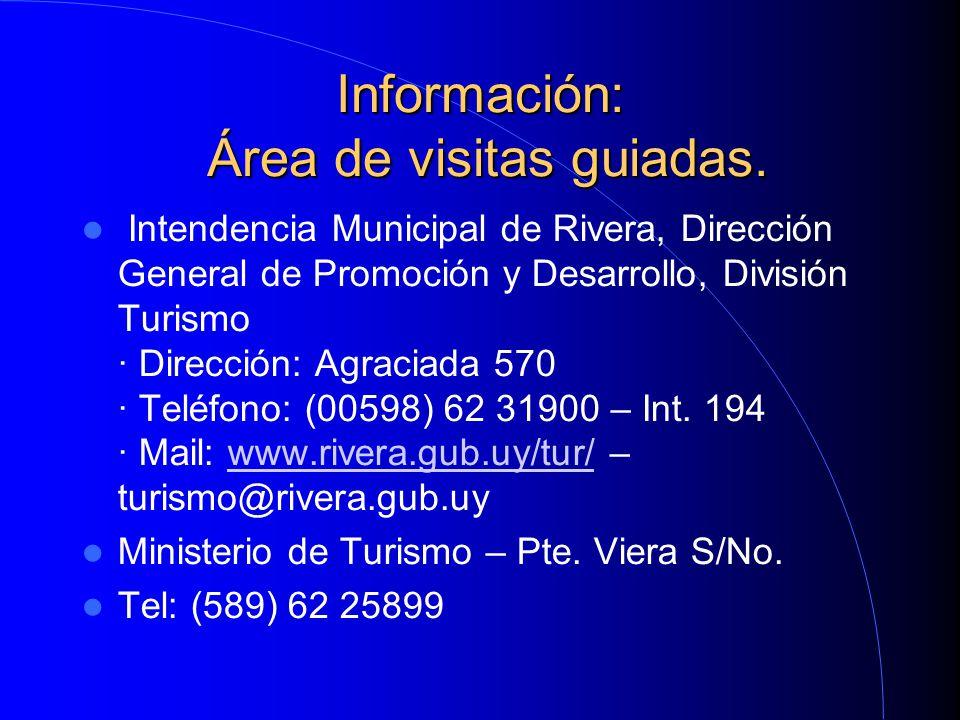 Información: Área de visitas guiadas.