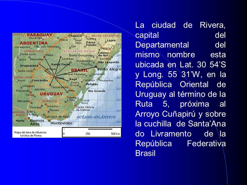 La ciudad de Rivera, capital del Departamental del mismo nombre esta ubicada en Lat.