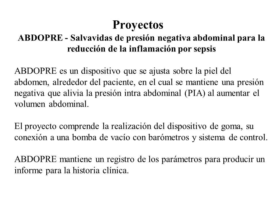 Proyectos ABDOPRE - Salvavidas de presión negativa abdominal para la reducción de la inflamación por sepsis ABDOPRE es un dispositivo que se ajusta so
