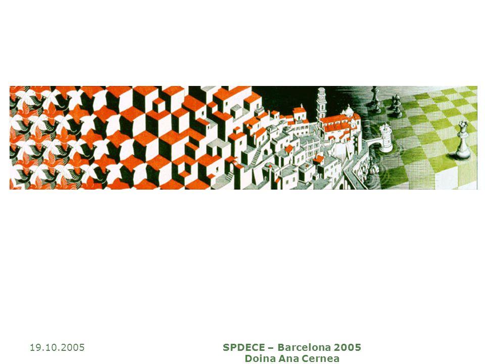 19.10.2005SPDECE – Barcelona 2005 Doina Ana Cernea