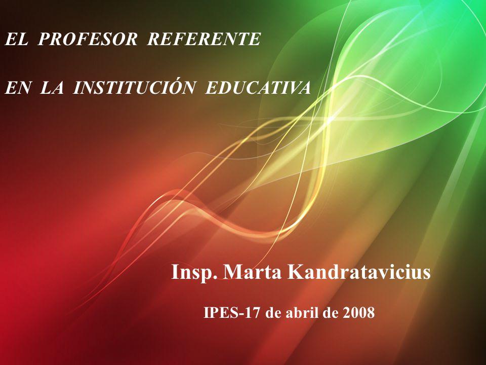 EL PROFESOR REFERENTE EN LA INSTITUCIÓN EDUCATIVA Insp.