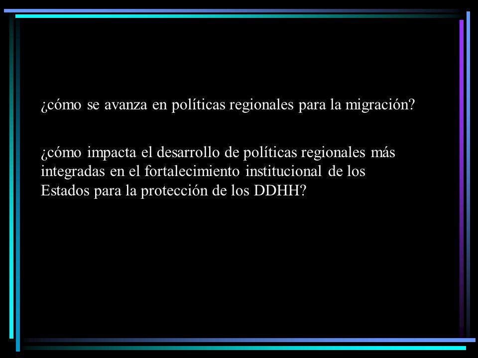 ¿cómo se avanza en políticas regionales para la migración.