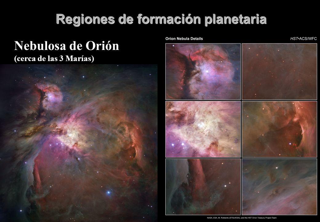 Regiones de formación planetaria Nebulosa de Orión (cerca de las 3 Marías)