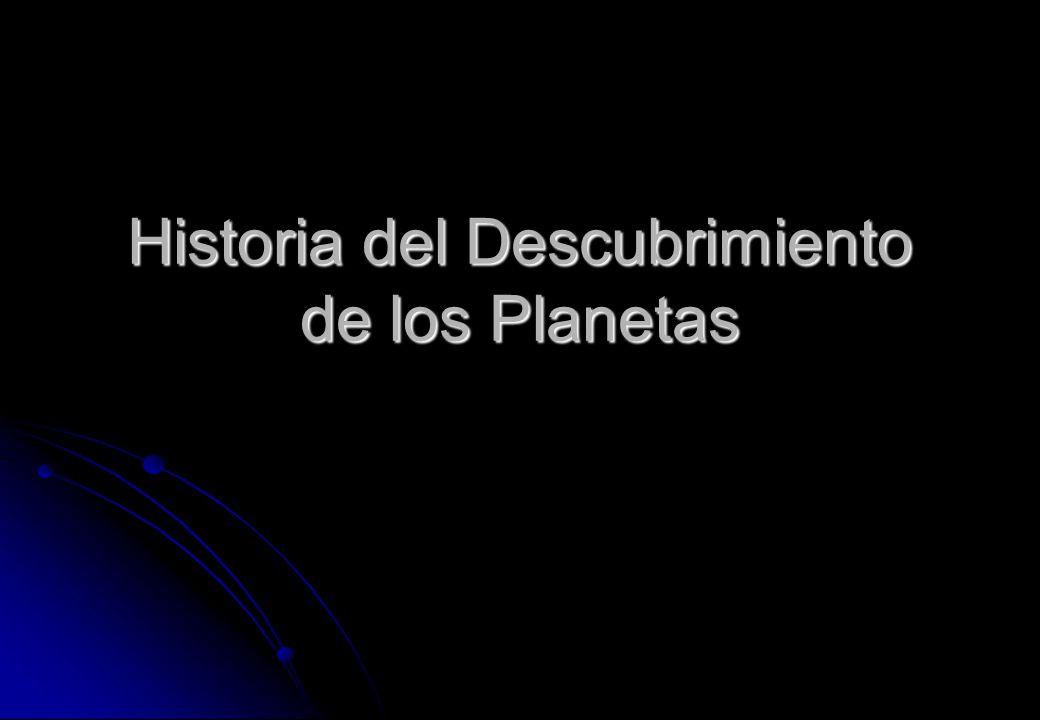 Historia del Descubrimiento de los Planetas