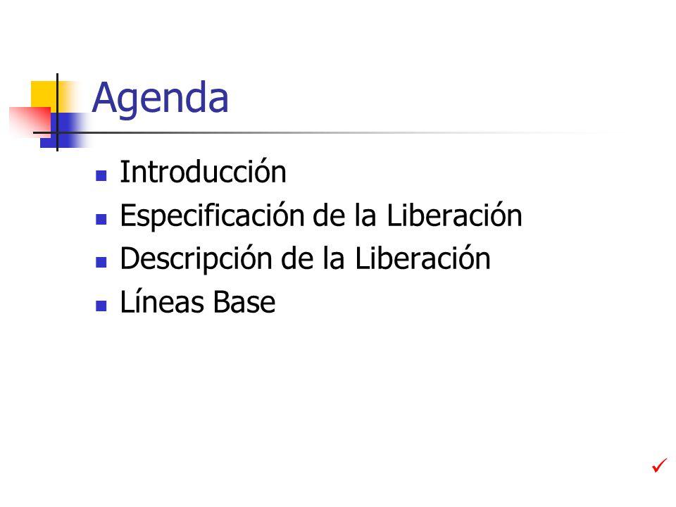 Descripción de la liberación Notas de la liberación Restricciones o limitaciones específicas de la Liberación