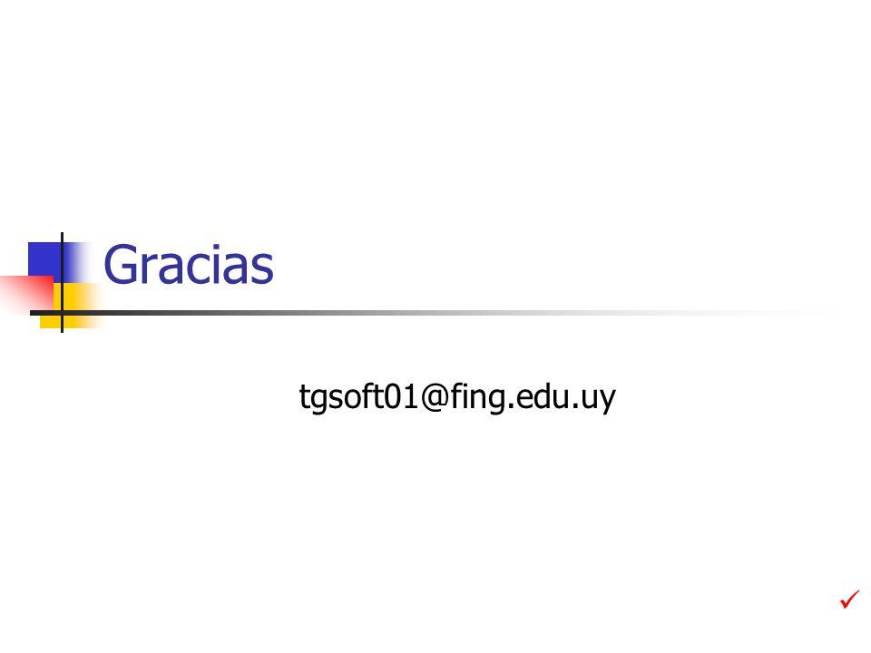 Gracias tgsoft01@fing.edu.uy