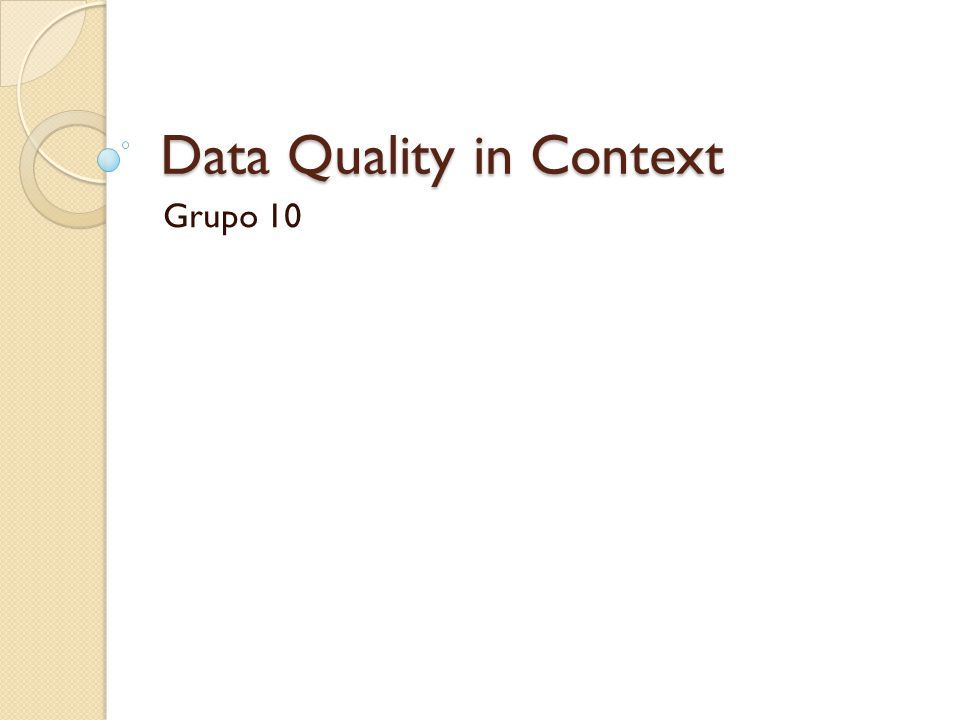 Data Quality in Context Grupo 10