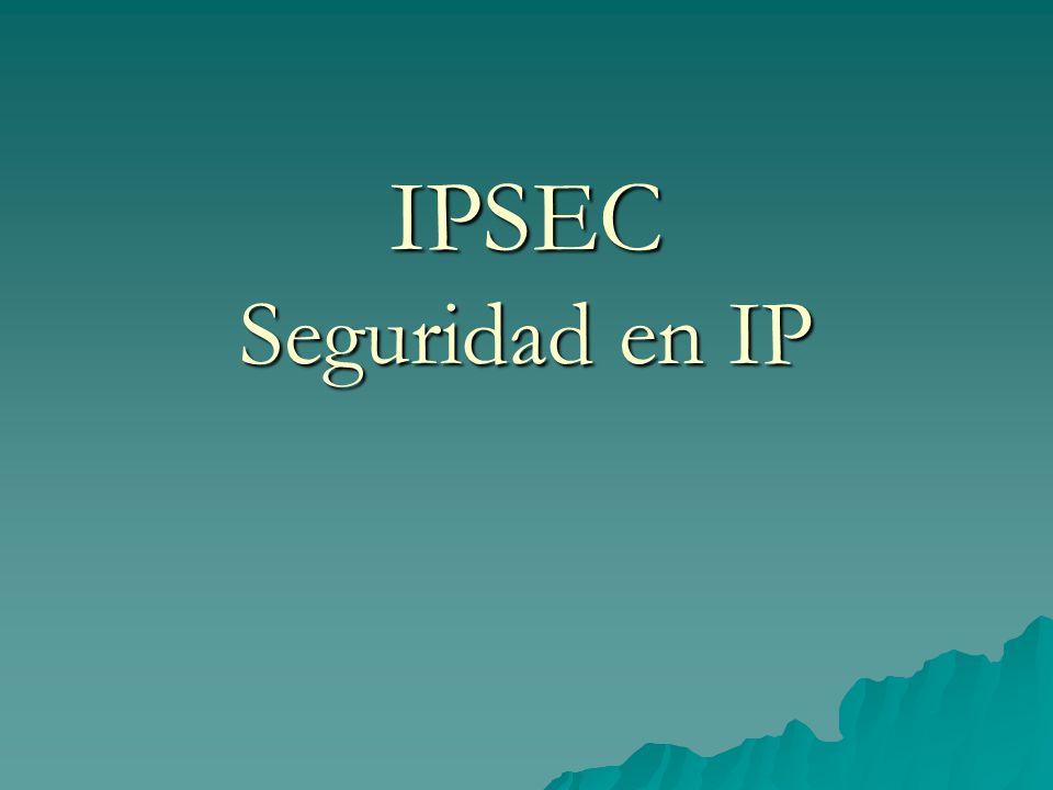 IPSEC Ipsec es un protocolo de seguridad a nivel de IP, que su característica mas fuerte es poder dar en una transmisión entre dos puntos, a cada paquete autenticidad y confidencialidad.