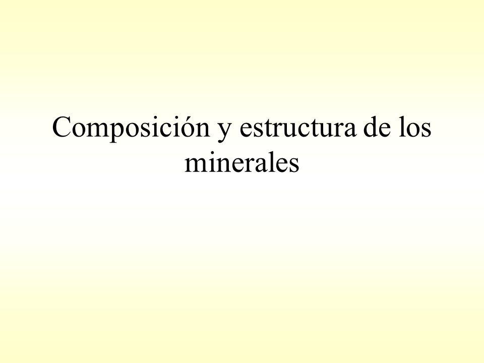 Composición y estructura de los minerales