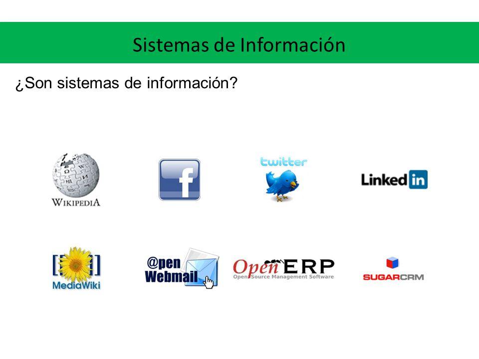 Sistemas de Información ¿Son sistemas de información?