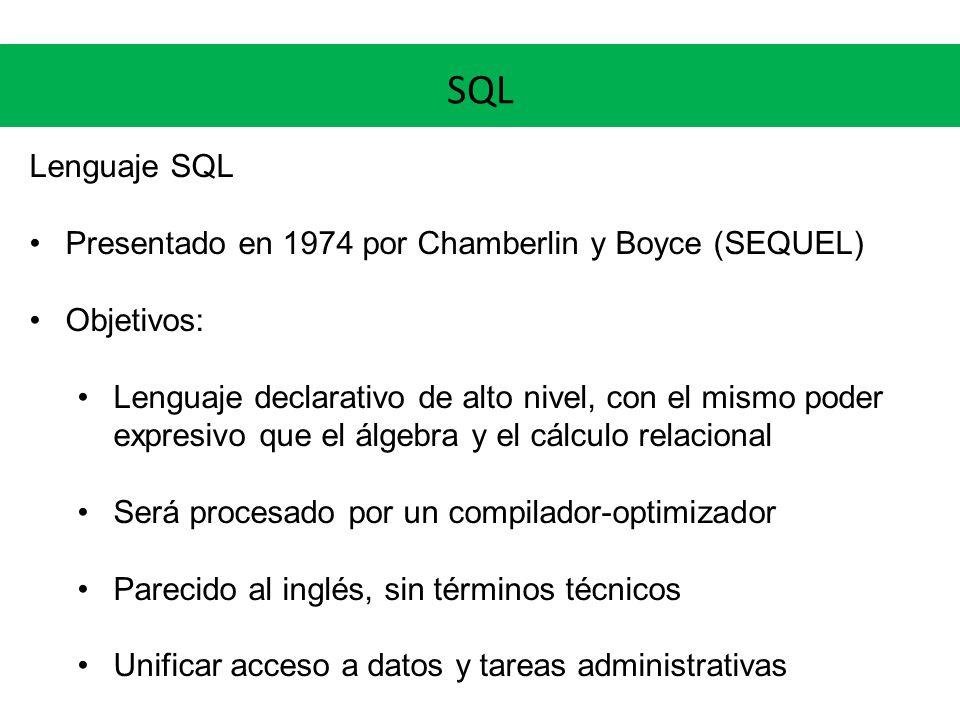 SQL Lenguaje SQL 1986 – ANSI Standard 1987 – ISO Standard SQL-89 (mejoras en la integridad) SQL-92 (tipos de datos, operadores de conjuntos) SQL:1999 (triggers, LOBS, recursión) SQL:2003 (merge, XML, secuencias, autonumerados) SQL:2008 y SQL:2011