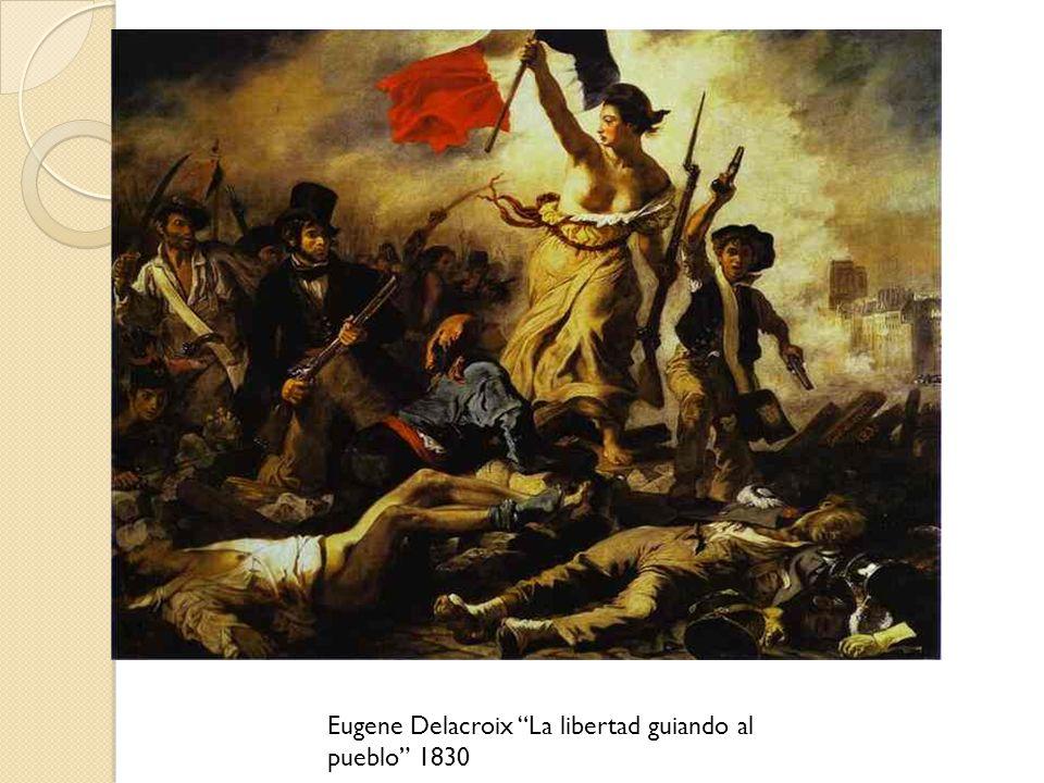 Eugene Delacroix La libertad guiando al pueblo 1830