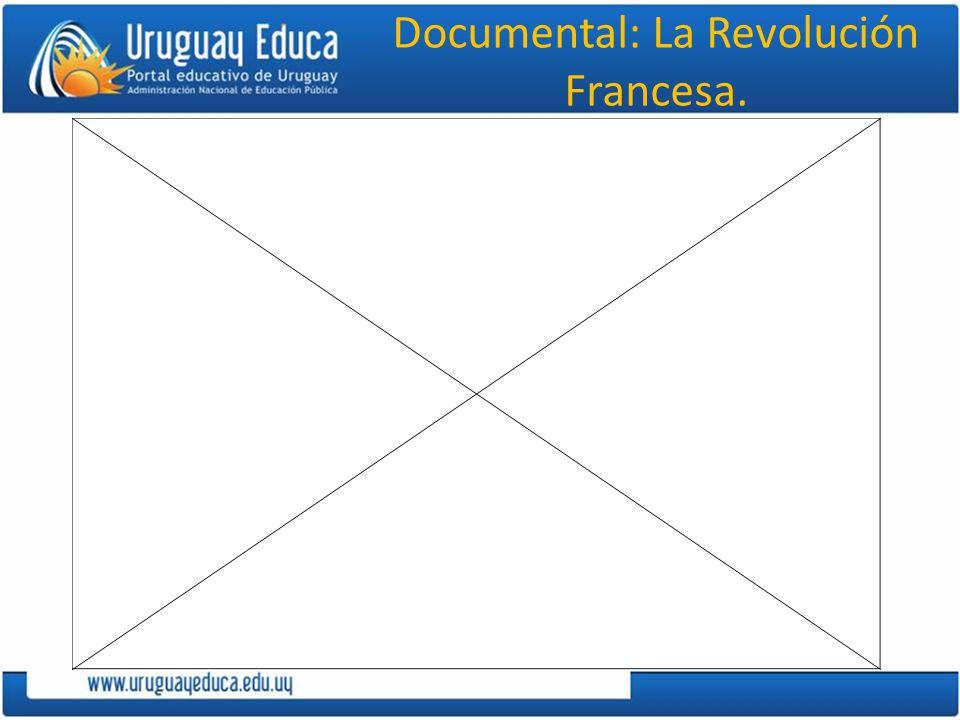 Documental: La Revolución Francesa.