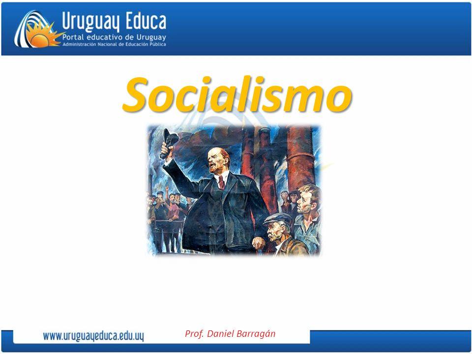 Prof. Daniel Barragán Socialismo