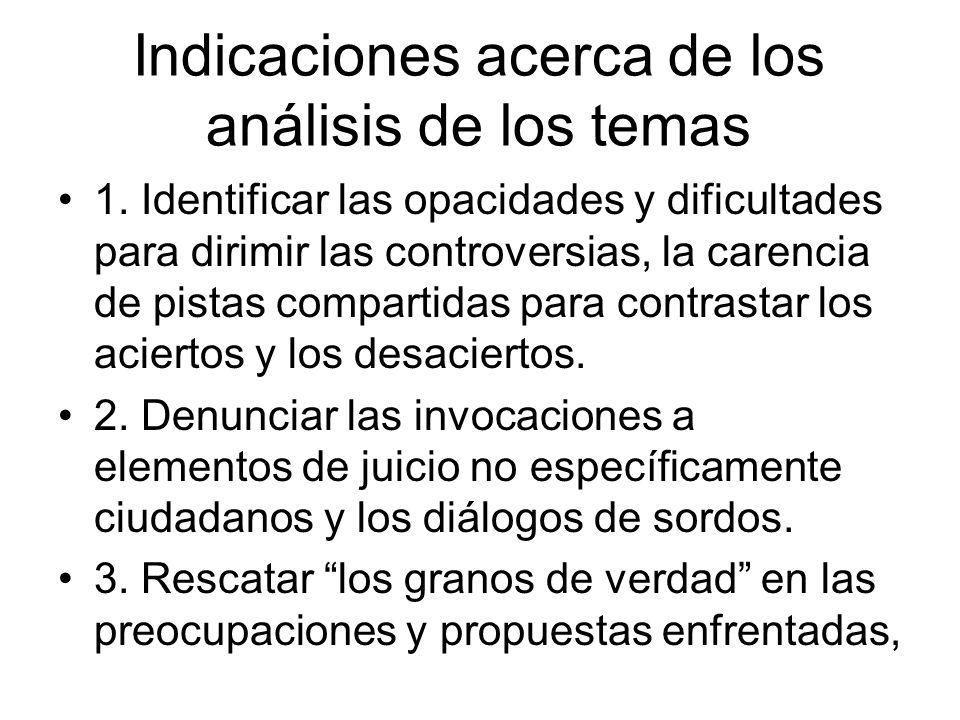 Indicaciones acerca de los análisis de los temas 1.