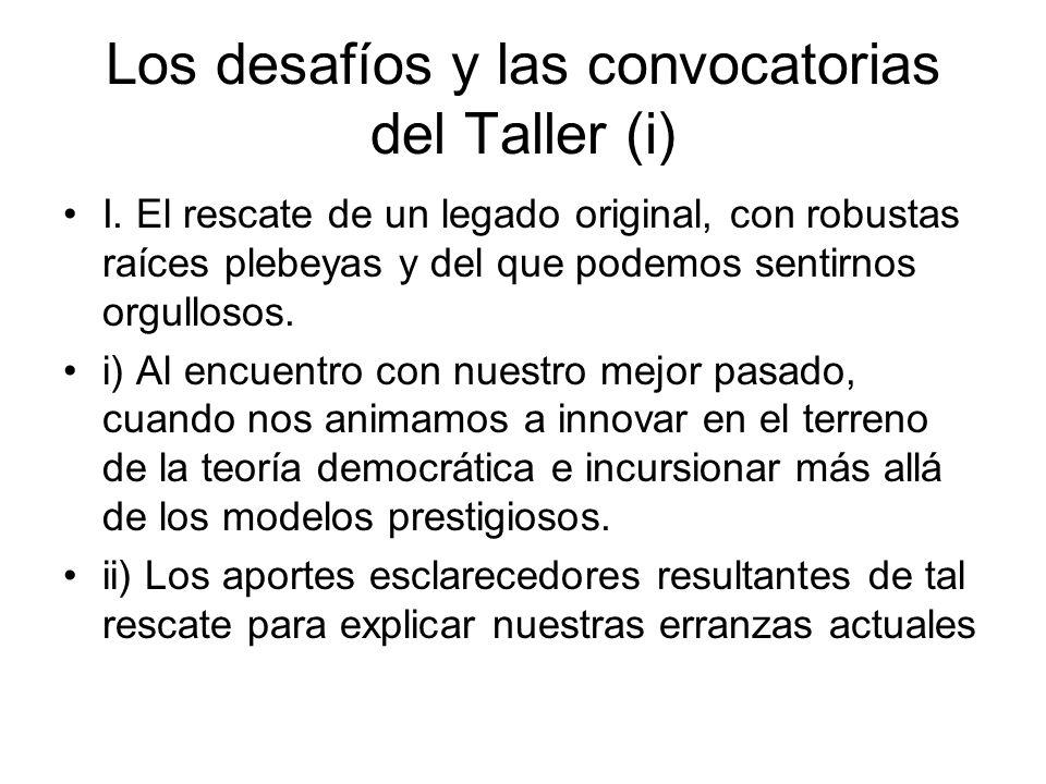 Los desafíos y las convocatorias del Taller (i) I.