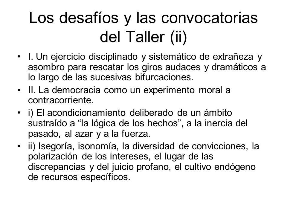 Los desafíos y las convocatorias del Taller (ii) I.