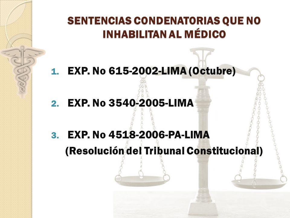 SENTENCIAS CONDENATORIAS QUE NO INHABILITAN AL MÉDICO 1.