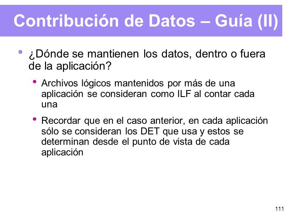 111 Contribución de Datos – Guía (II) ¿Dónde se mantienen los datos, dentro o fuera de la aplicación.
