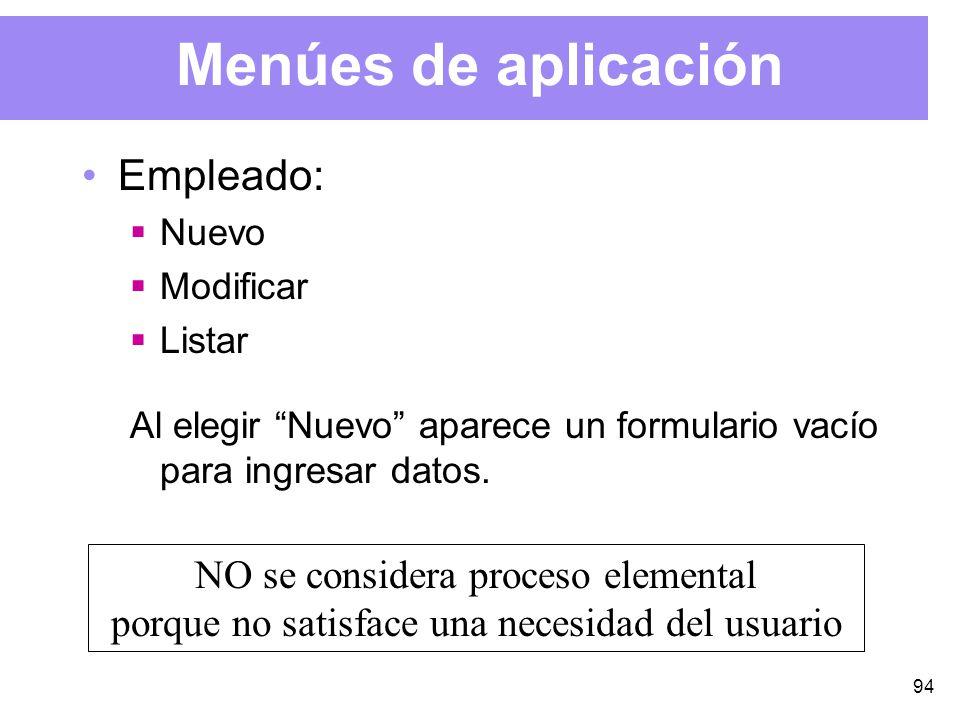 94 Menúes de aplicación Empleado: Nuevo Modificar Listar Al elegir Nuevo aparece un formulario vacío para ingresar datos.