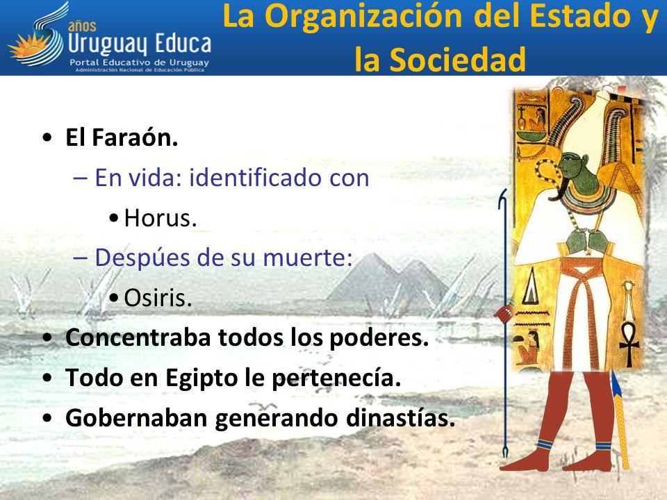 La Organización del Estado y la Sociedad El Faraón.