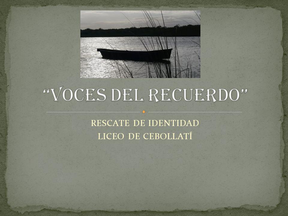 RESCATE DE IDENTIDAD LICEO DE CEBOLLATÍ