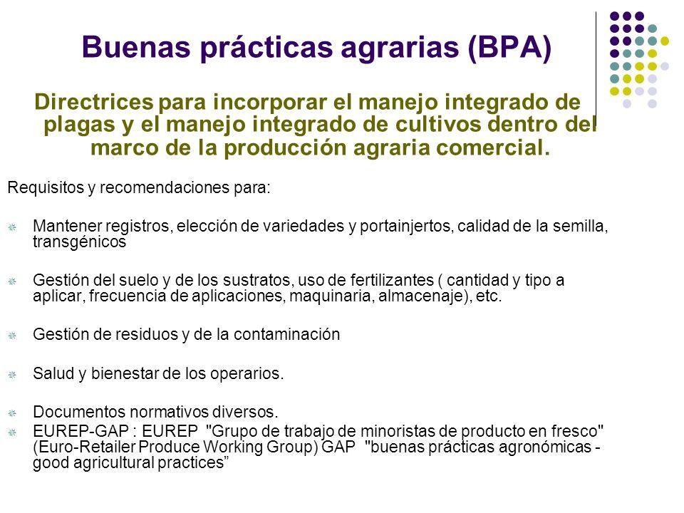 Sistemas de Producción Integrada Sistema de producción cuya prioridad es la utilización de métodos ecológicamente más seguros, minimizando los efectos