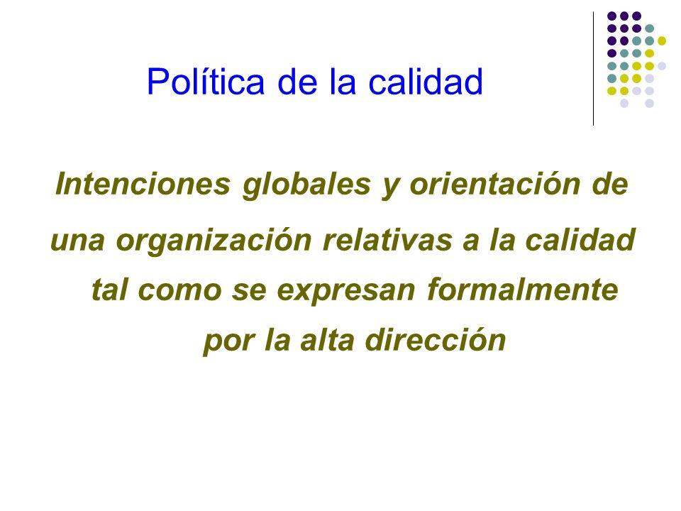 Hacia donde va lo definen: la política las metas los objetivos (generales y específicos)