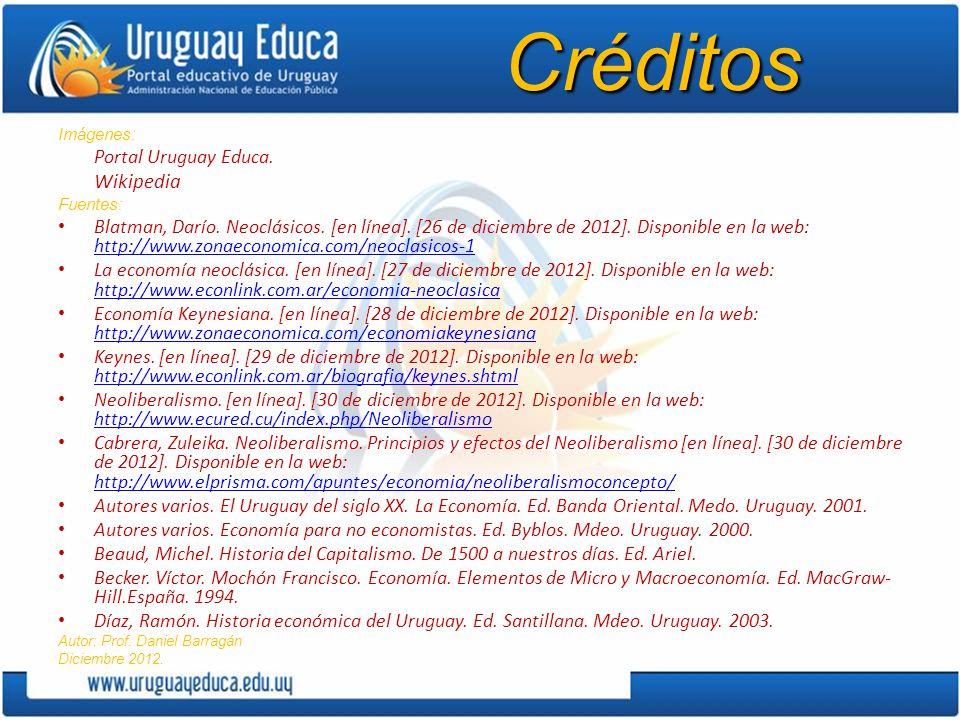 Créditos Imágenes: Portal Uruguay Educa.Wikipedia Fuentes: Blatman, Darío.