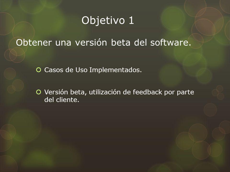 Objetivo 1 Obtener una versión beta del software.