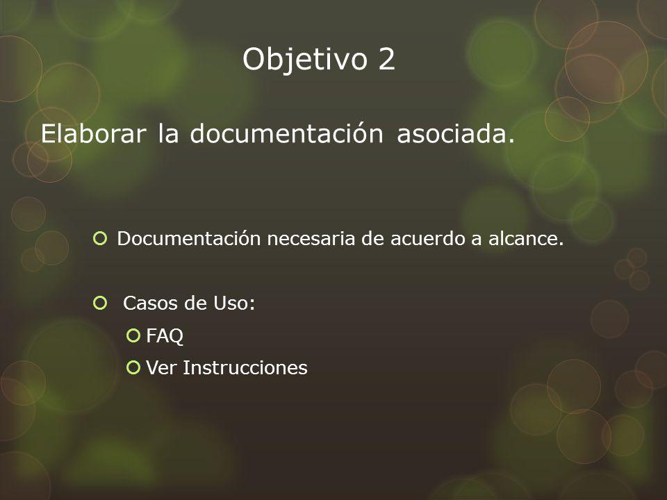 Objetivo 3 Creación del plan de implantación Aplicar lecciones aprendidas de la fase anterior Preparar la Fase de Transición