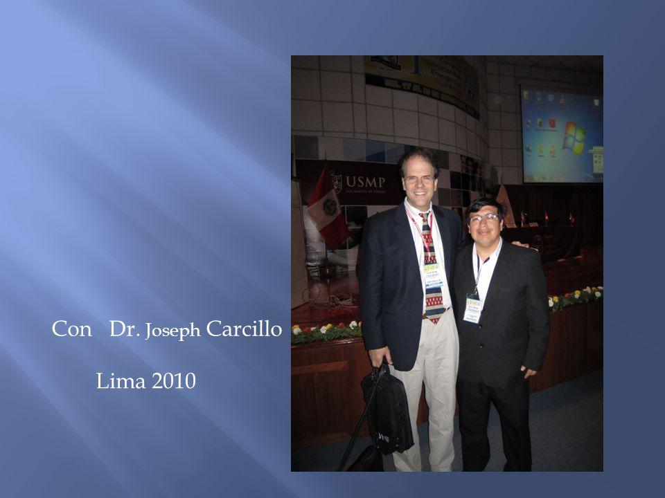 Lima 2010 Con Dr. Joseph Carcillo