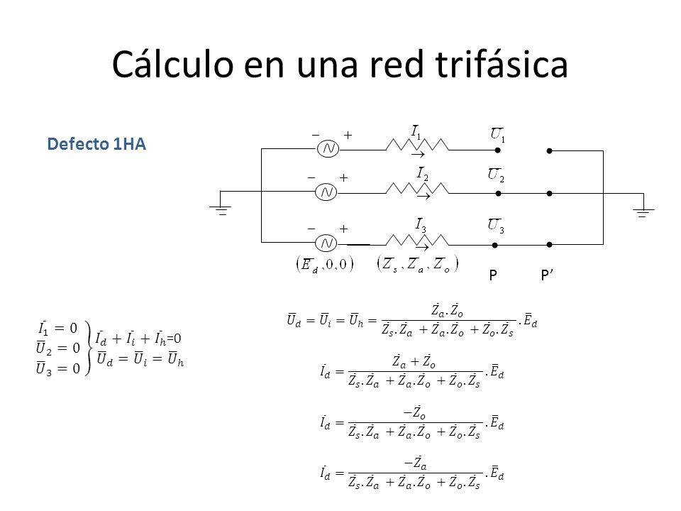 Cálculo en una red trifásica PP Defecto 2HA