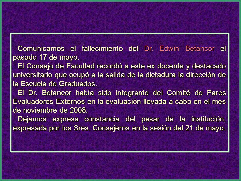Comunicamos el fallecimiento del Dr.Edwin Betancor el pasado 17 de mayo.