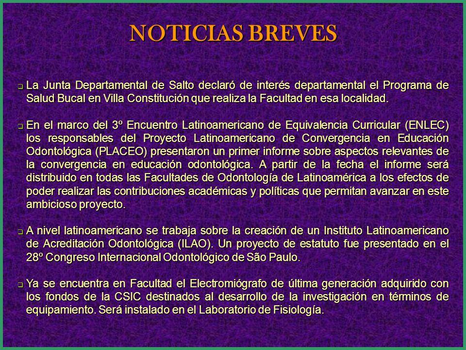 La Junta Departamental de Salto declaró de interés departamental el Programa de Salud Bucal en Villa Constitución que realiza la Facultad en esa localidad.