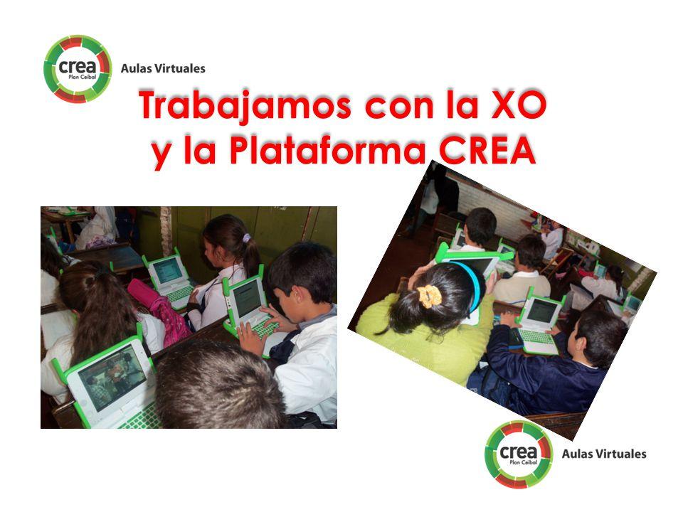 Trabajamos con la XO y la Plataforma CREA Trabajamos con la XO y la Plataforma CREA