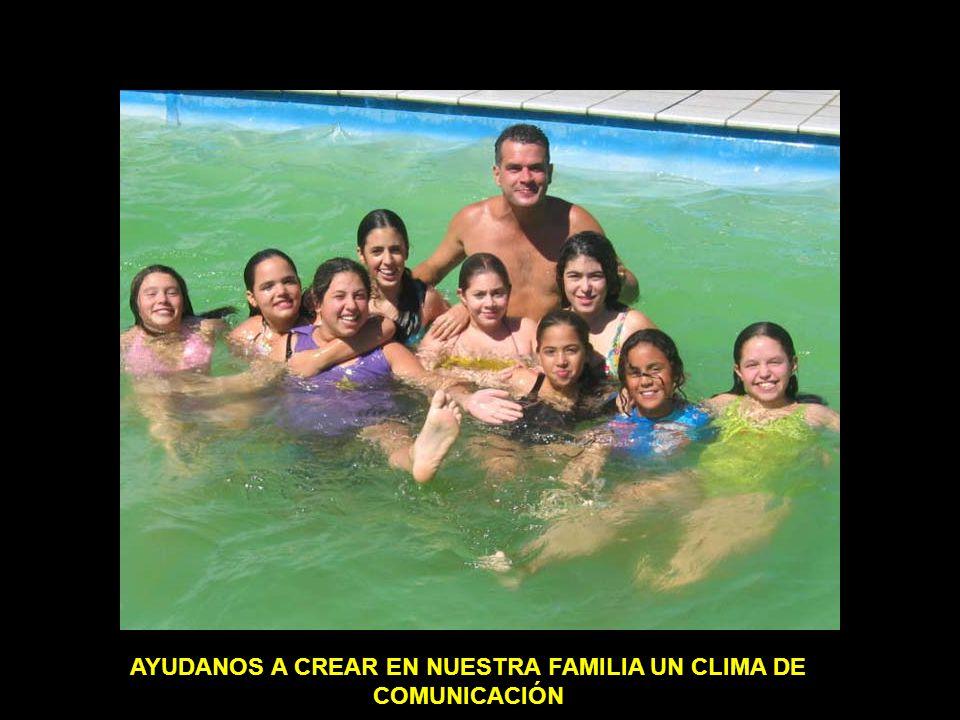 AYUDANOS A CREAR EN NUESTRA FAMILIA UN CLIMA DE COMUNICACIÓN