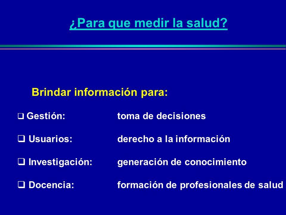 Brindar información para: Gestión:toma de decisiones Usuarios:derecho a la información Investigación:generación de conocimiento Docencia: formación de