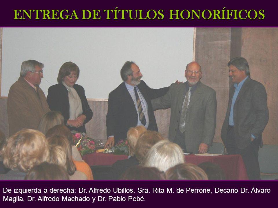 El pasado 8 de octubre a las 20:30hs se realizó la entrega de los siguientes títulos honoríficos: Profesor Emérito Al Dr.