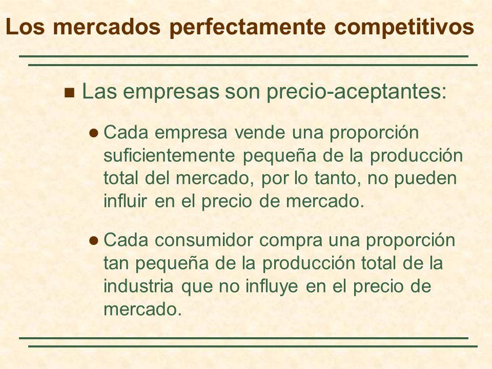 Las empresas son precio-aceptantes: Cada empresa vende una proporción suficientemente pequeña de la producción total del mercado, por lo tanto, no pueden influir en el precio de mercado.