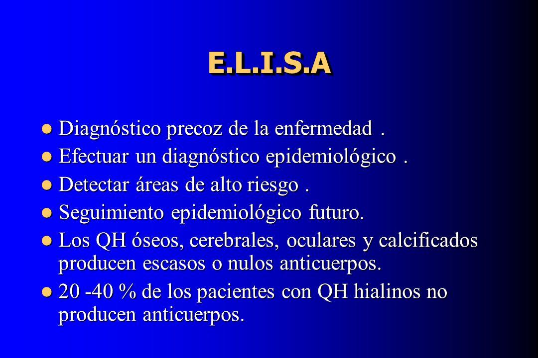E.L.I.S.AE.L.I.S.A Diagnóstico precoz de la enfermedad. Diagnóstico precoz de la enfermedad. Efectuar un diagnóstico epidemiológico. Efectuar un diagn