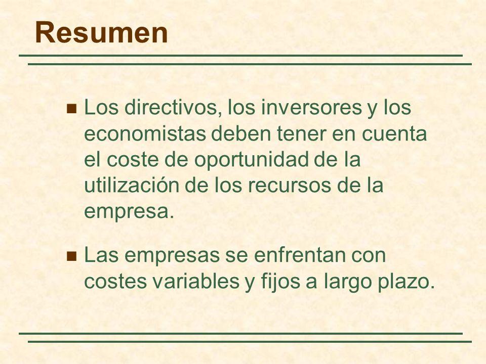 Resumen Los directivos, los inversores y los economistas deben tener en cuenta el coste de oportunidad de la utilización de los recursos de la empresa
