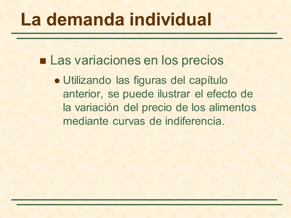 Efecto de la variación del precio Alimentos (unidades mensuales) Vestido (unidades mensuales) 4 5 6 U2U2 U3U3 C B D U1U1 41220 Tres curvas de indiferencia distintas se cortan con cada una de las líneas de la recta presupuestaria.