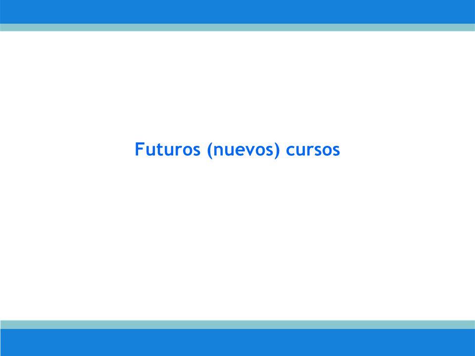 Futuros (nuevos) cursos