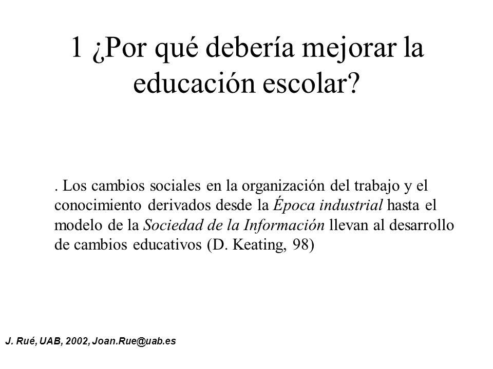 1 ¿Por qué debería mejorar la educación escolar?.