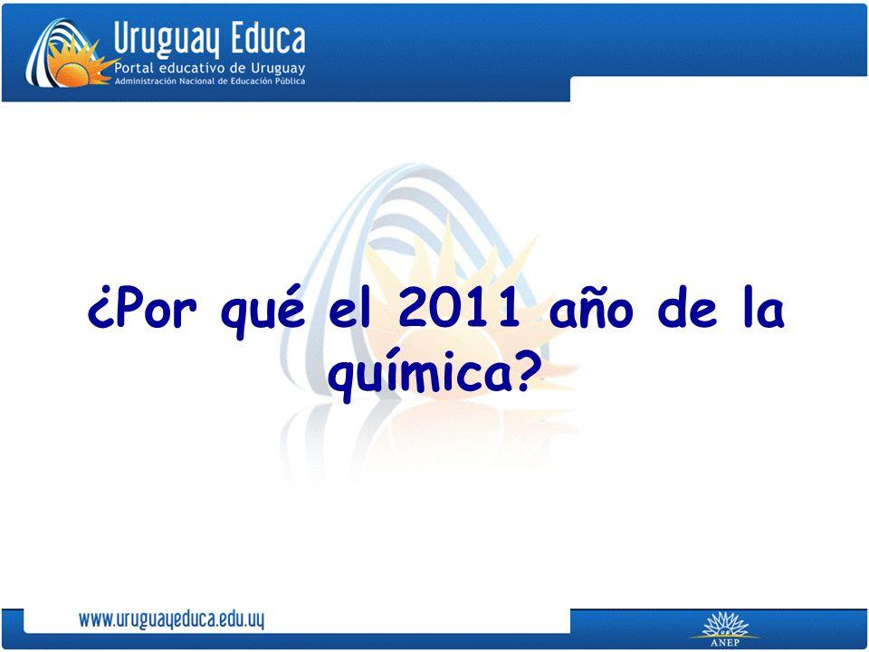 ¿Por qué el 2011 año de la química?