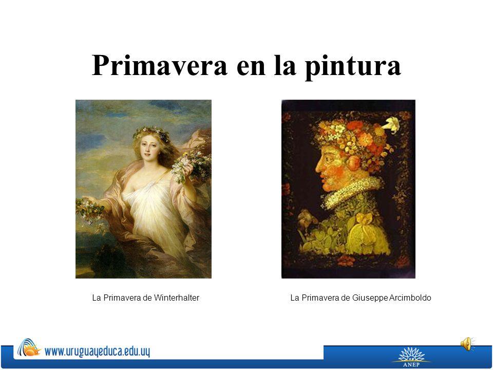 Primavera en la pintura La Primavera de WinterhalterLa Primavera de Giuseppe Arcimboldo