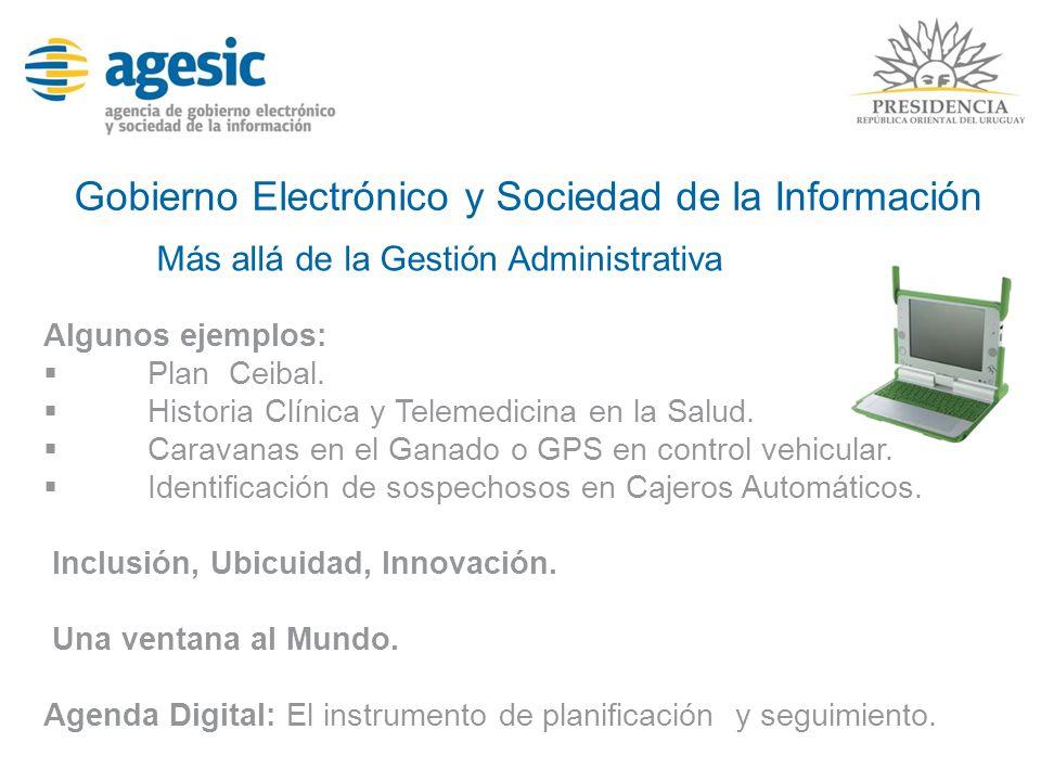 Gobierno Electrónico y Sociedad de la Información Más allá de la Gestión Administrativa Inclusión, Ubicuidad, Innovación. Una ventana al Mundo. Agenda